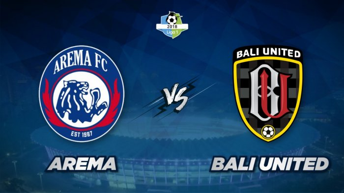 Photo of Prediksi Terpercaya, Arema vs Bali United 24 Agustus 2019