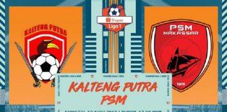 Kalteng Putra vs PSM Makassar