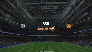 Photo of Live Streaming  Chelsea vs Manchester United 28 Februari 2021