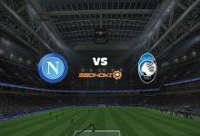 Photo of Live Streaming  Napoli vs Atalanta 3 Februari 2021