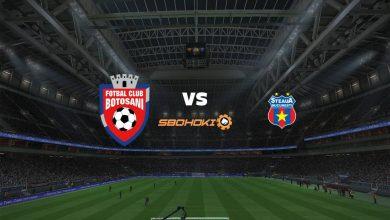 Photo of Live Streaming  FC Botosani vs FCSB 28 Februari 2021
