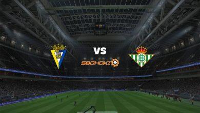 Photo of Live Streaming  Cádiz vs Real Betis 28 Februari 2021