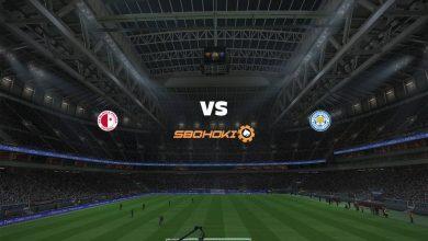 Photo of Live Streaming  Slavia Prague vs Leicester City 18 Februari 2021