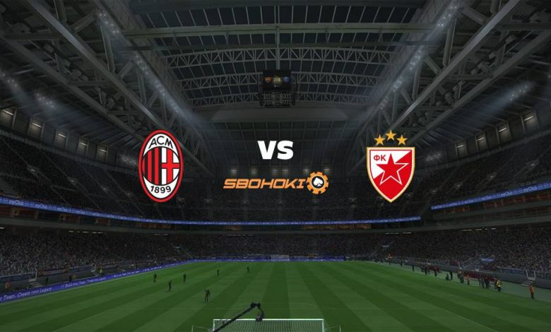 Live Streaming  Milan vs Red Star Belgrade 25 Februari 2021 1