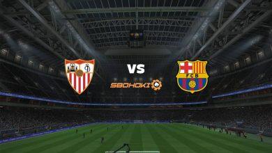 Photo of Live Streaming  Sevilla vs Barcelona 27 Februari 2021