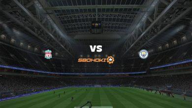 Photo of Live Streaming  Liverpool vs Manchester City 7 Februari 2021
