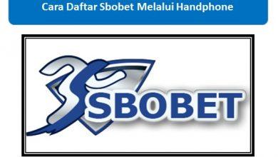 Photo of Cara Daftar SBOBET Terbaru 2021