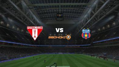 Photo of Live Streaming  UTA Arad vs FCSB 13 Maret 2021