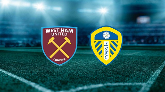 Prediksi Bola: West Ham vs Leeds United 1