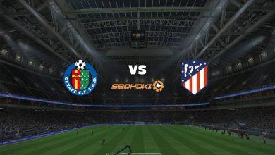 Photo of Live Streaming  Getafe vs Atletico Madrid 13 Maret 2021