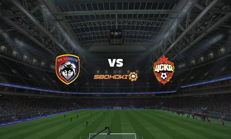 Live Streaming FC Tambov vs CSKA Moscow 4 April 2021 1
