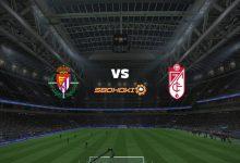 Photo of Live Streaming  Valladolid vs Granada 11 April 2021