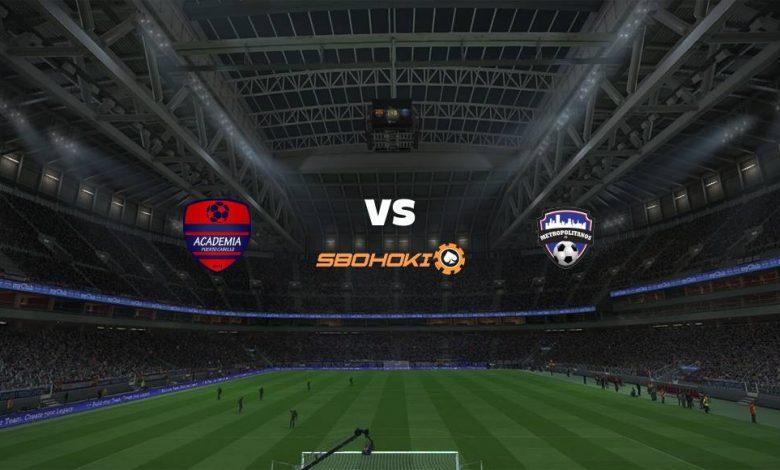 Live Streaming Academia Puerto Cabello vs Metropolitanos FC 8 April 2021 1