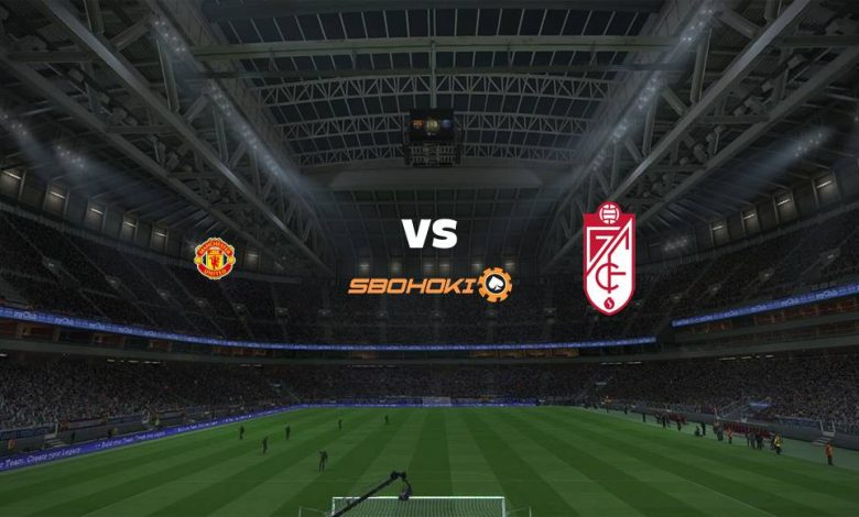 Live Streaming Manchester United vs Granada 15 April 2021 1