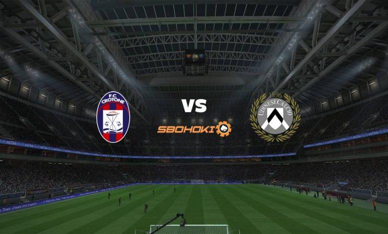 Live Streaming Crotone vs Udinese 17 April 2021 1