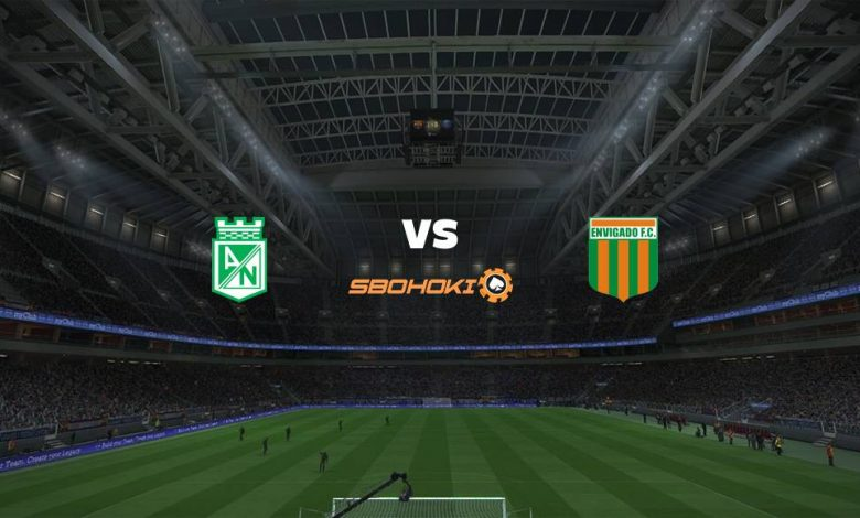 Live Streaming Atltico Nacional vs Envigado 3 April 2021 1