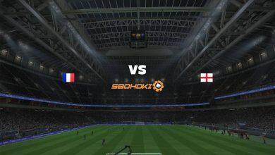 Photo of Live Streaming  France vs England 9 April 2021
