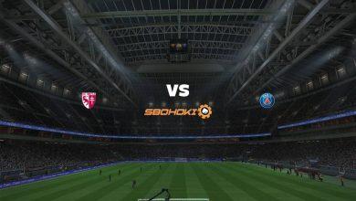 Photo of Live Streaming  Metz vs Paris Saint-Germain 24 April 2021