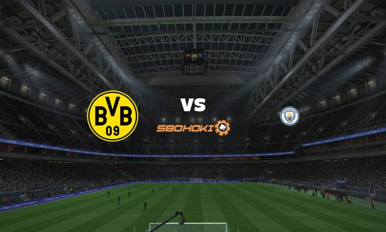 Live Streaming Borussia Dortmund vs Manchester City 14 April 2021 1