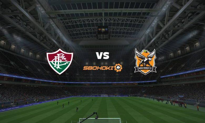 Live Streaming Fluminense vs Nova Iguau 11 April 2021 1