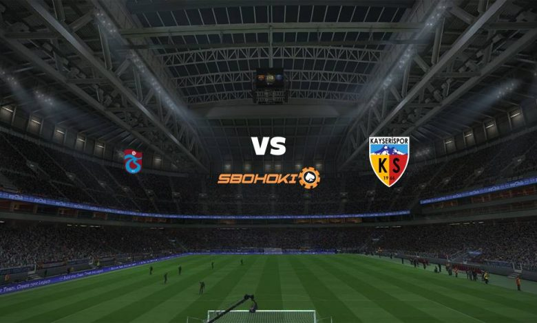 Live Streaming Trabzonspor vs Kayserispor 6 April 2021 1