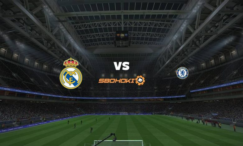 Live Streaming Real Madrid vs Chelsea 27 April 2021 1
