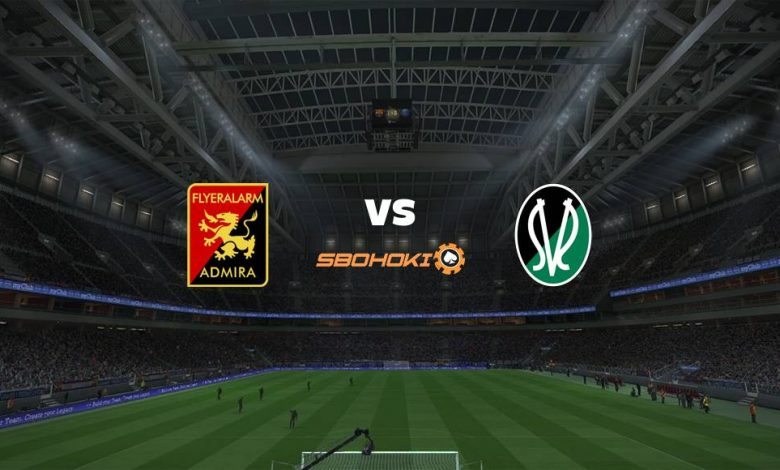 Live Streaming FC Admira Wacker Modling vs SV Josko Ried 10 April 2021 1
