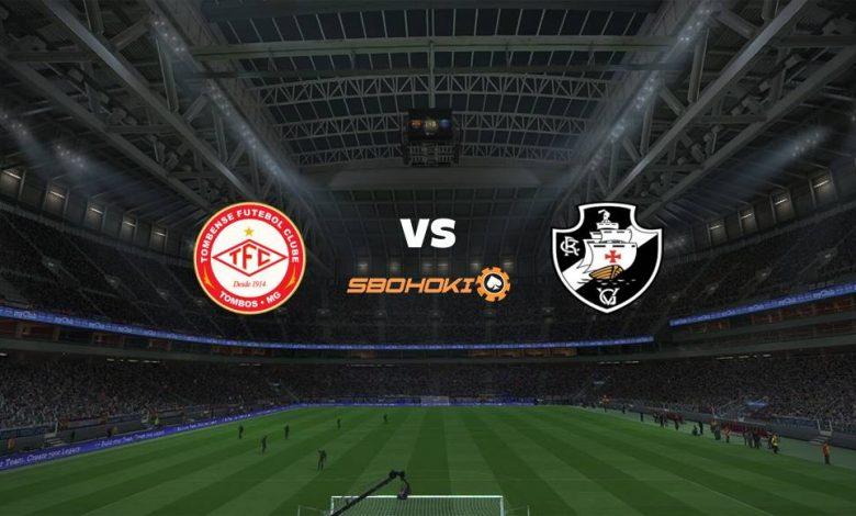 Live Streaming Tombense vs Vasco da Gama 8 April 2021 1