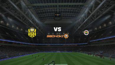 Photo of Live Streaming  Yeni Malatyaspor vs Fenerbahce 8 April 2021