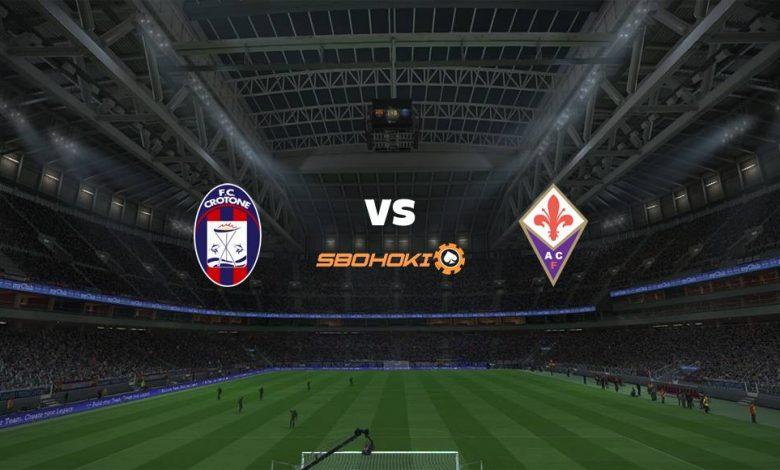 Live Streaming Crotone vs Fiorentina 22 Mei 2021 1