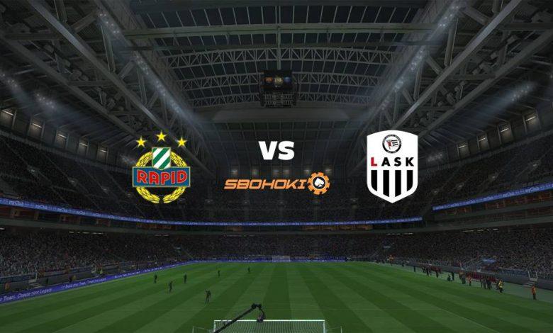 Live Streaming Rapid Vienna vs LASK Linz 22 Mei 2021 1