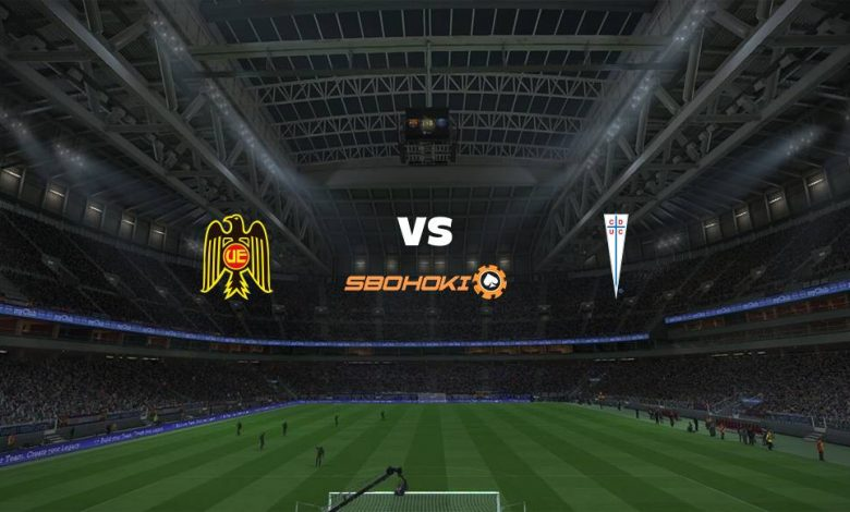 Live Streaming Unin Espaola vs Universidad Catlica 23 Mei 2021 1