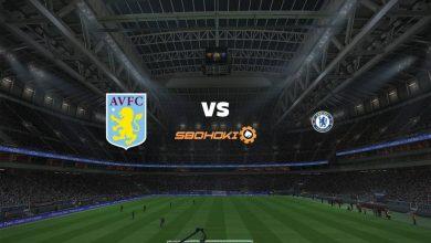 Photo of Live Streaming  Aston Villa vs Chelsea 23 Mei 2021