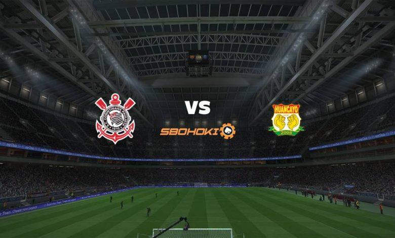 Live Streaming Corinthians vs Sport Huancayo 21 Mei 2021 1