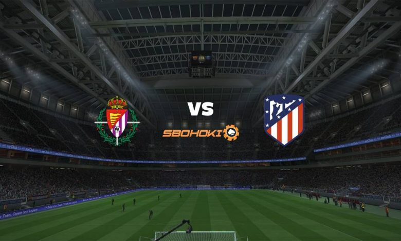 Live Streaming Valladolid vs Atletico Madrid 22 Mei 2021 1