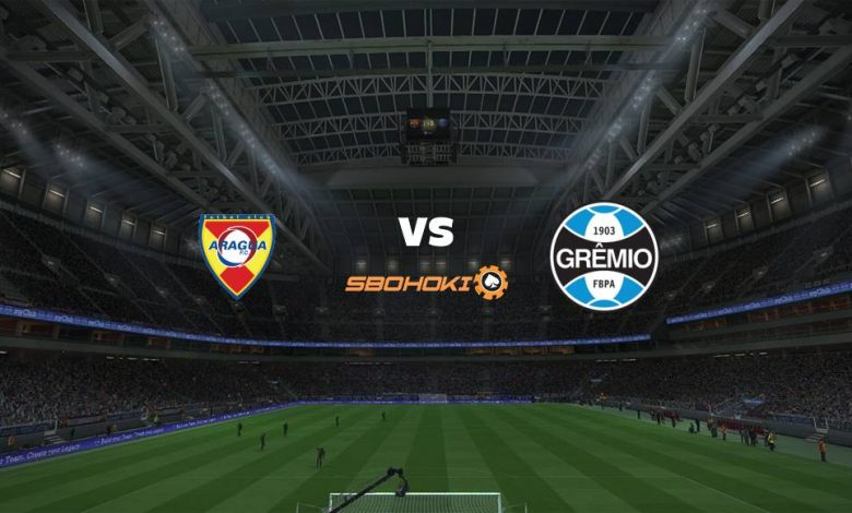 Live Streaming Aragua vs Grmio 21 Mei 2021 1