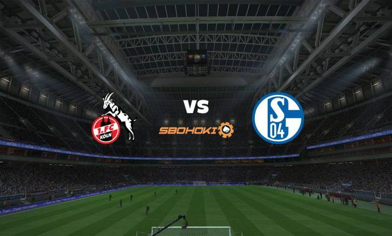 Live Streaming FC Cologne vs Schalke 04 22 Mei 2021 1