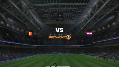 Photo of Live Streaming  Belgium vs Croatia 6 Juni 2021