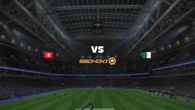 Photo of Live Streaming  Tunisia vs Algeria 11 Juni 2021
