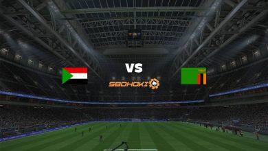 Photo of Live Streaming  Sudan vs Zambia 10 Juni 2021