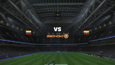 Photo of Live Streaming  Colombia vs Ecuador 14 Juni 2021