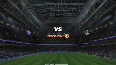 Photo of Live Streaming  Vancouver Whitecaps vs Los Angeles Galaxy 24 Juni 2021