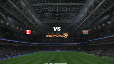 Photo of Live Streaming  Canada vs Suriname 9 Juni 2021