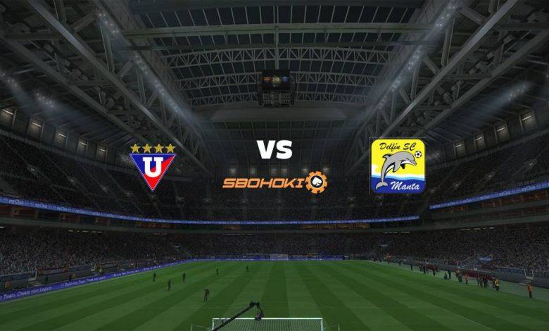 Live Streaming Liga de Quito vs Delfn 22 Juni 2021 1