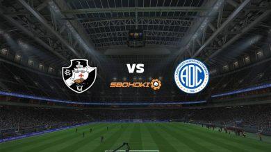Photo of Live Streaming  Vasco da Gama vs Confiança 3 Juli 2021