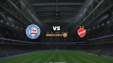 Photo of Live Streaming  Bahia vs Vila Nova-GO 9 Juni 2021