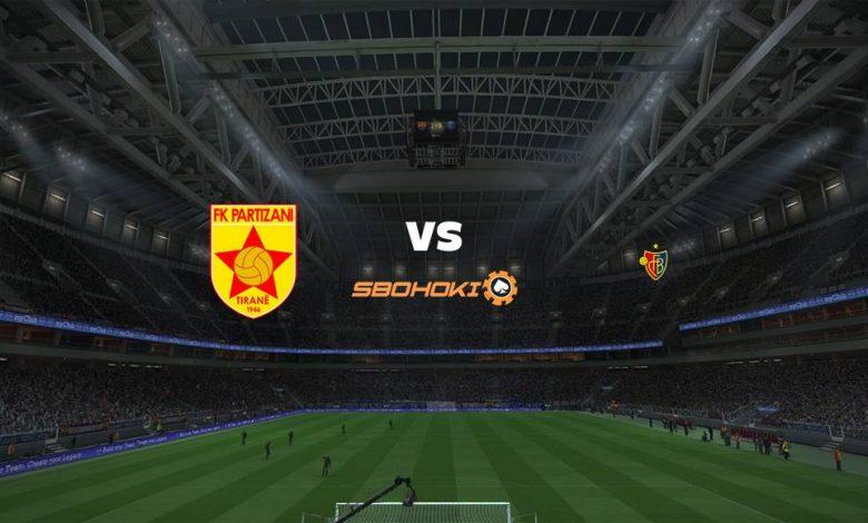 Live Streaming Partizani Tirana vs FC Basel 29 Juli 2021 1
