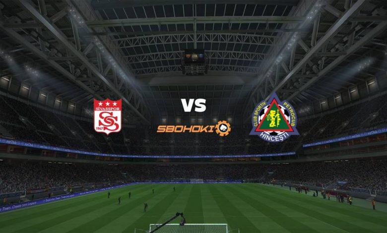 Live Streaming Sivasspor vs Petrocub-Hincesti 29 Juli 2021 1