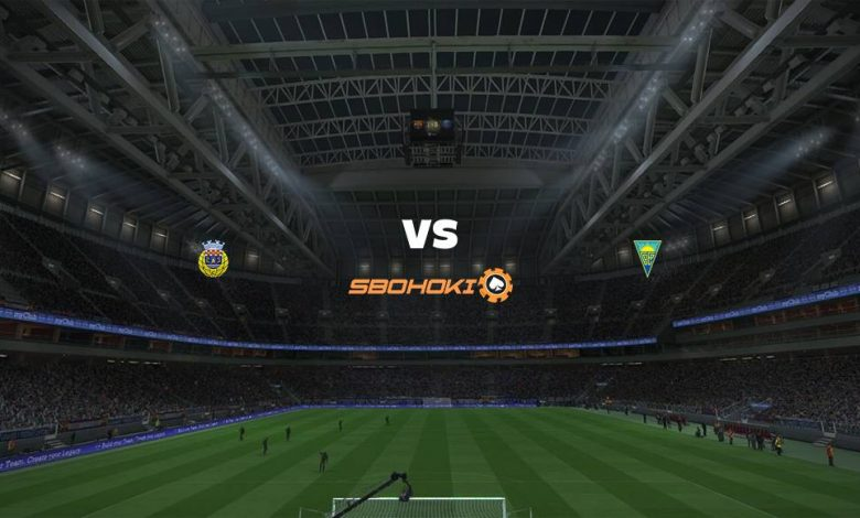 Live Streaming Arouca vs Estoril 7 Agustus 2021 1