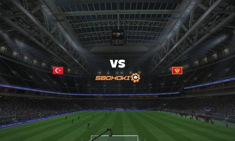 Live Streaming Turkey vs Montenegro 1 September 2021 1